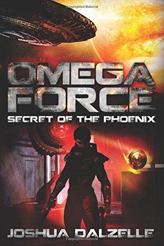Omega Force: Secret of the Phoenix: Volume 6