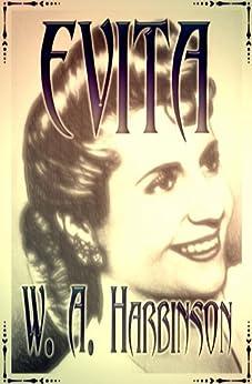 EVITA by [Harbinson, W. A.]