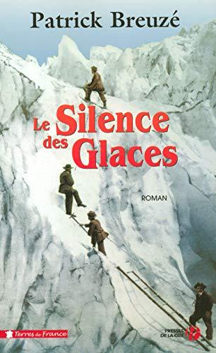 Le Silence des glaces par Patrick BREUZE