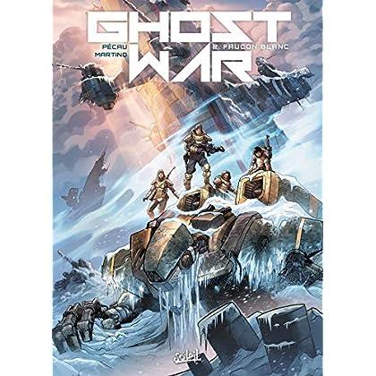 Ghost war 02 - Faucon blanc