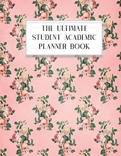 The Ultimate Student Academic Planner Book: Hummingbird Bird | Homework Assignment Planner | Calendar | Organizer  | Project | To-Do List | Notes | Class Schedule | Teens Girls College