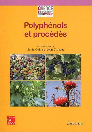 Polyphénols et procédés : Transformation des polyphénols au travers des procédés appliqués à l'agro-alimentaire