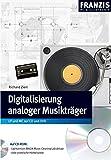 Digitalisierung analoger Musikträger: LP und MC auf CD und DVD (PC & Elektronik)