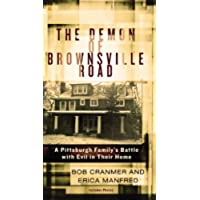 The Demon of Brownsville Road: A Pittsburgh Family's Battle with