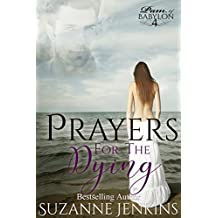 Prayers for the Dying: Pam of Babylon Book #4 (English Edition)