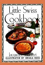 A Little Swiss Cookbook (International little cookbooks)
