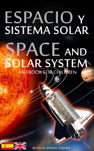 ESPACIO y SISTEMA SOLAR / SPACE and SOLAR SYSTEM - Bilingual ...