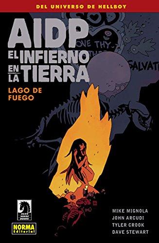 Aidp 25: El infierno en la tierra 8. Lago de fuego