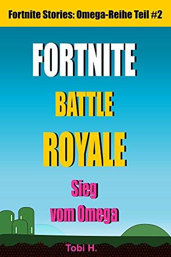 Fortnite Battle Royale Story: Sieg vom Omega (Omega-Reihe Teil 2)