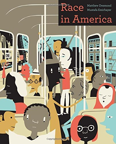 Race in America by Matthew Desmond (2015-10-01)