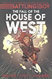The Fall of the House of West (Battling Boy)