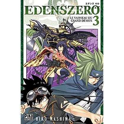Edens Zero T03: Le vaisseau du grand démon