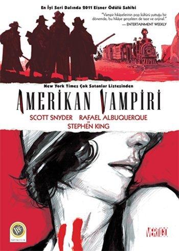 Amerikan Vampiri - Cilt 1: Cilt 1