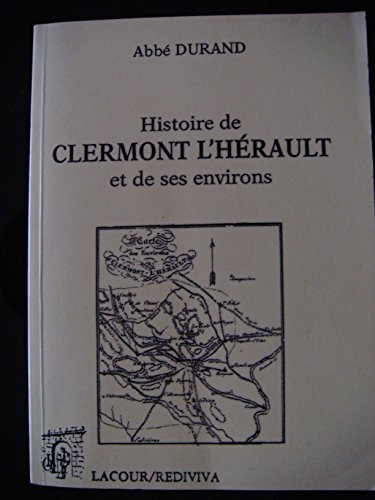 Histoire de la ville de Clermont-l'H...