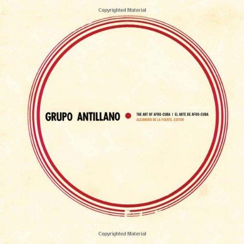 Grupo Antillano: The Art of Afro-Cuba
