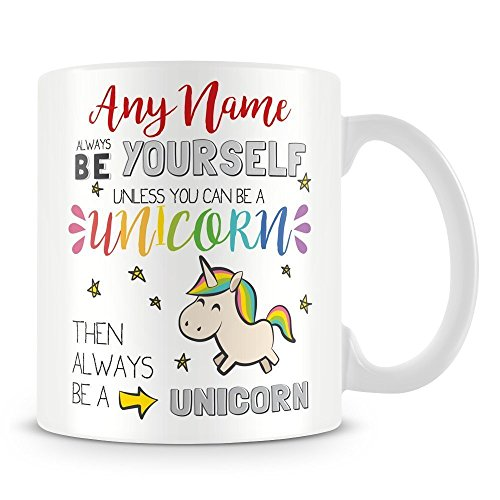 Personalised Always Be Yourself Unicorn Mug - add any name