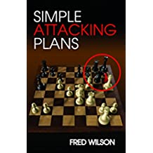 Simple Attacking Plans (English Edition)