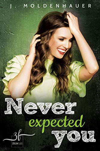 Never Expected You