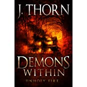 Demons Within: Unholy Fire (Book 2 of The Hidden Evil Trilogy) (English Edition)