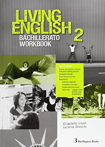 Living english 2º Bachillerato: Workbook - 9789963489985