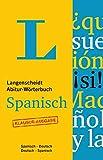 Langenscheidt Abitur-Wörterbuch Spanisch - Buch mit Online-Anbindung: Ideal für Klausuren, Spanisch-Deutsch/Deutsch-Spanisch (Langenscheidt Abitur-Wörterbücher)