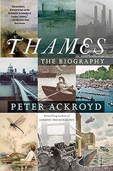 Thames: The Biography (English Edition) van [Ackroyd, Peter]