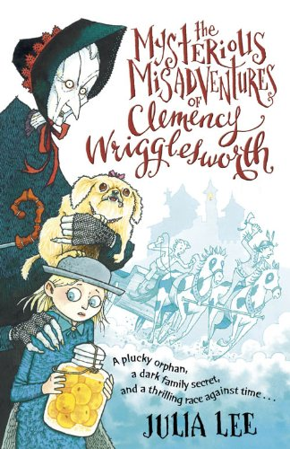 Mysterious Misadventure of Clemency Wrigglesworth