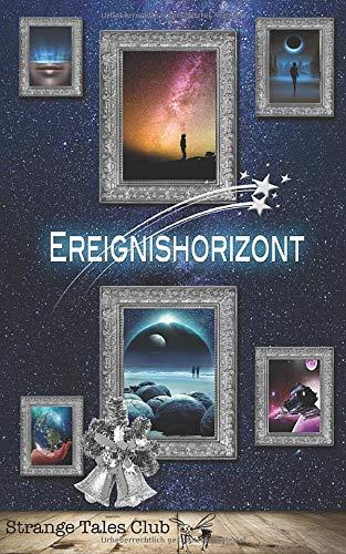 Ereignishorizont (Strange Tales Club Anthologie, Band 2)