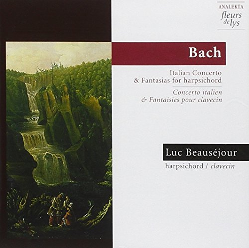 Bach: Concerto and Fantasias for Harpsichord