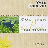 Cultiver Des Pensées Positives