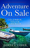 Adventure on Sale Colombia, South America (English Edition)