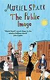 The Public Image: A Virago Modern Classic (VMC)