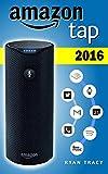 Amazon Tap: 2016 Amazon Tap Guide