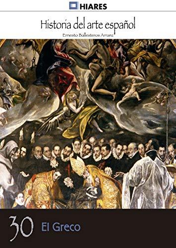 El Greco (Historia del Arte Español nº 30)