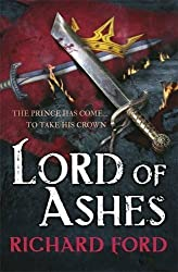 Lord of Ashes (Steelhaven: Book Three): 3 by Richard Ford (2015-10-08)