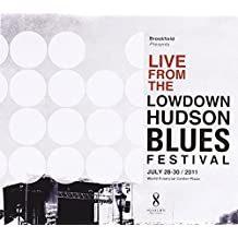 Live From The Lowdown Hudson Blues Festival 2011 by Various (2013-05-04)