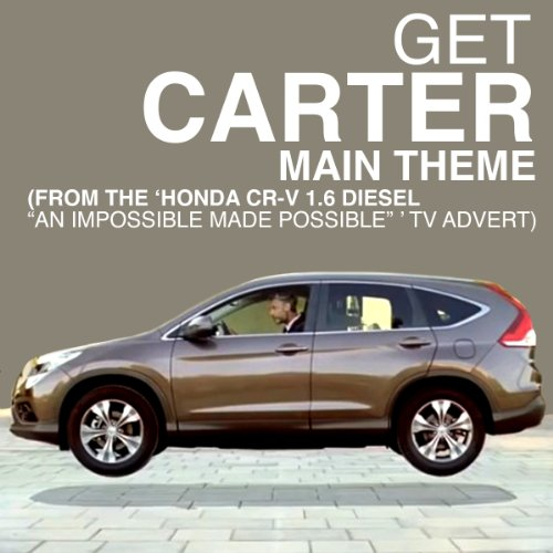 get-carter-main-theme-from-the-honda-cr-v-16-diesel-an-impossible-made-possible-tv-advert