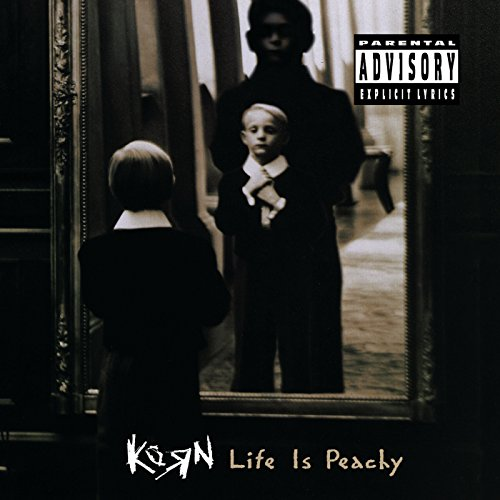 Life Is Peachy [Explicit]