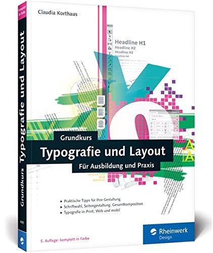 Grundkurs Typografie und Layout: Für Ausbildung, Studium und Praxis Buch-Cover