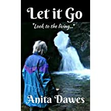 "Let it Go: ""Look to the Living..."""