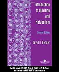 Introduction To Nutrition And Metabolism, 2nd edition