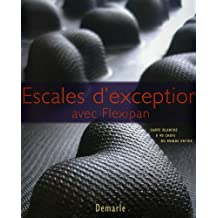 ESCALES D'EXCEPRION AVEC FLEXIPAN CARTE BLANCHE A' 90 CHEFS DU MONDE ENTIER
