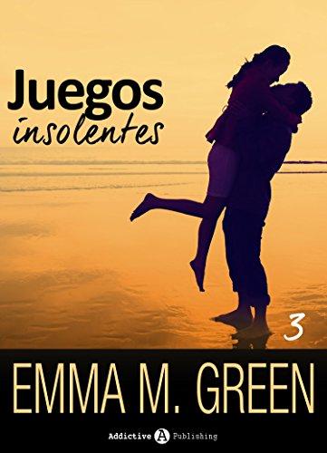 Juegos insolentes - Volumen 3 por Emma M. Green