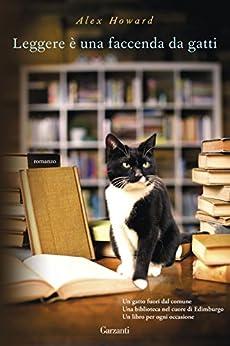 Leggere è una faccenda da gatti di [Howard, Alex]