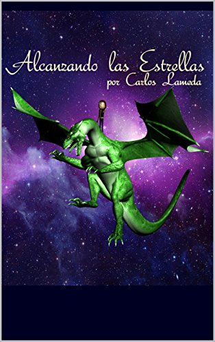 Alcanzando las Estrellas por Carlos Lameda