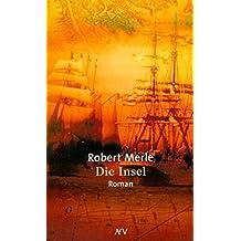 Die Insel: Roman