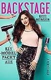 Backstage: Ein Model packt aus (Ullstein Sachbuch) (German Edition)