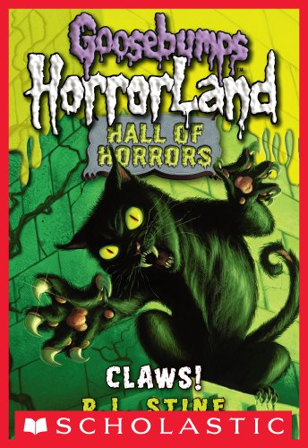 Goosebumps: Hall of Horrors #1: Claws! (Goosebumps Hall of Horrors) (English Edition) par  R.L. Stine