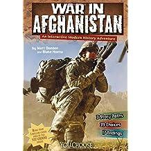 War in Afghanistan: An Interactive Modern History Adventure (You Choose Books, Modern)
