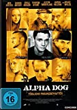 Alpha Dog - Tödliche Freundschaften [Alemania] [DVD]